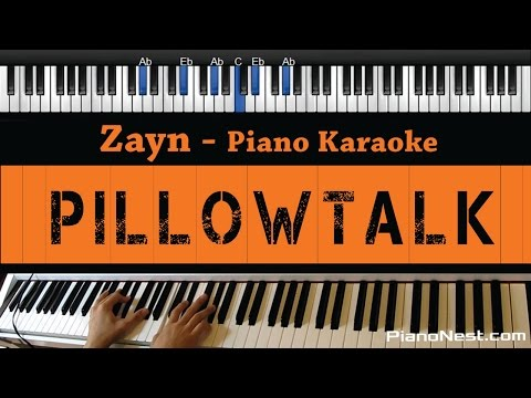 Zayn Malik - Pillowtalk - Piano Karaoke / Sing Along / Cover With Lyrics