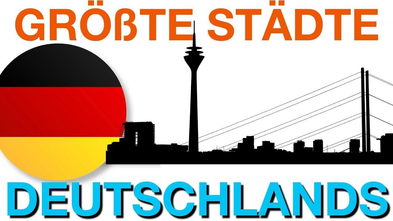 Die 20 Grossten Stadte Deutschlands Youtube