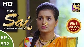 Mere Sai - Ep 512 - Full Episode - 10th September, 2019