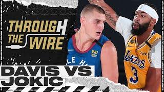 Anthony Davis vs Jokic Has Been Amazing | Through The Wire Podcast