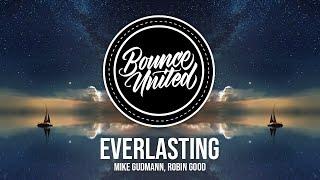 Mike Gudmann, ROBIN GOOD - Everlasting