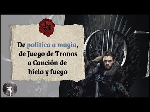 de-política-a-magia,-de-juego-de-tronos-a-canción-de-hielo-y-fuego