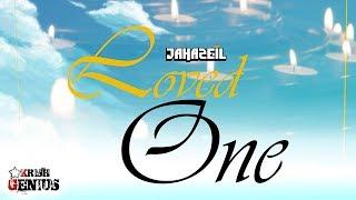 Jahazeil - Loved One [Break Through Riddim] February 2018