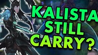 KALISTA ADC ACTUALLY ISN'T THAT BAD? SHE CAN STILL CARRY! - League of Legends With Friends
