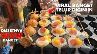 INOVASI BIKIN OMZET WOW !! TELURNYA VIRAL DI BIKIN EGG SATAY | PONTIANAK STREET FOOD #384