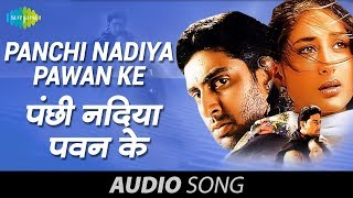 Download Panchi Nadiya Pawan Ke - Sonu Nigam - Alka Yagnik - Refugee [2000] MP3 song and Music Video