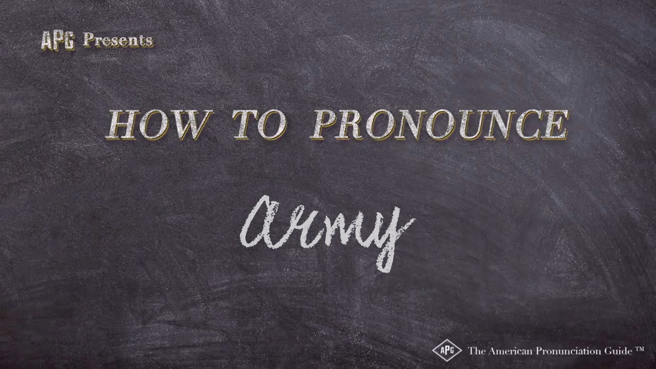 How to Pronounce Army  Army Pronunciation
