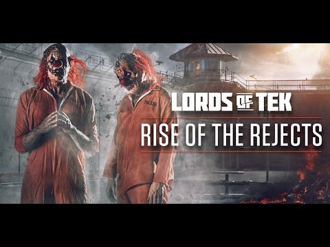 Lords Of Tek - Rise Of The Rejects (Official Videoclip)