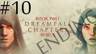 Dreamfall Chapters: Book Two - Rebels  Walkthrough part 10
