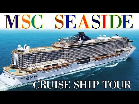 MSC SEASIDE CRUISE SHIP TOUR 4K