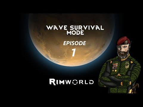 Rimworld Wave Defence Ep 1: Preparations