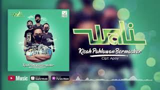 Download Wali - Kisah Pahlawan Bermasker (Official Video Lyrics) #lirik