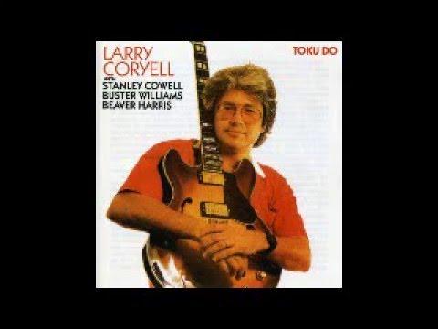 Larry coryell toku do
