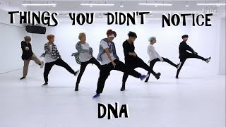 BTS THINGS DIDN'T NOTICE IN DNA DANCE PRACTICE
