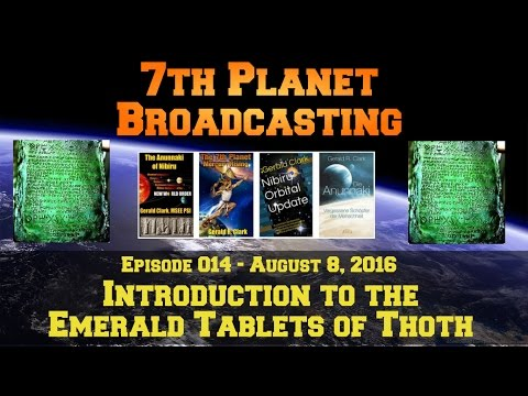 What are the Emerald Tablets of Thoth?  Multimedia Version with Gerald Clark