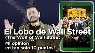 El Lobo de Wall Street (The Wolf of Wall Street): Crítica en 10 puntos