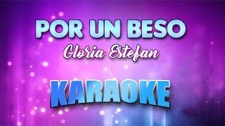 Gloria Estefan - Por Un Beso (Karaoke version with Lyrics)