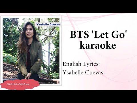 BTS 'Let Go' Instrumental (Ysabelle Cuevas English Lyrics) #KpopInstrumentals