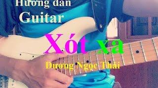 [Guitar] Hướng dẫn bài Xót xa - Dương Ngọc Thái