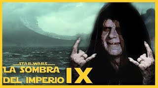 ¿Cómo Palpatine Regresará al Episodio 9 The Rise of Skywalker? - Star Wars Teoría -