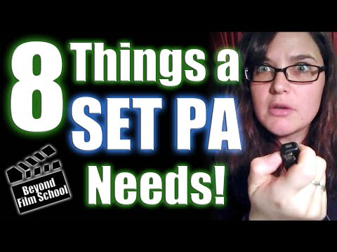 8 Things You Need On You As A Film Set Production Assistant