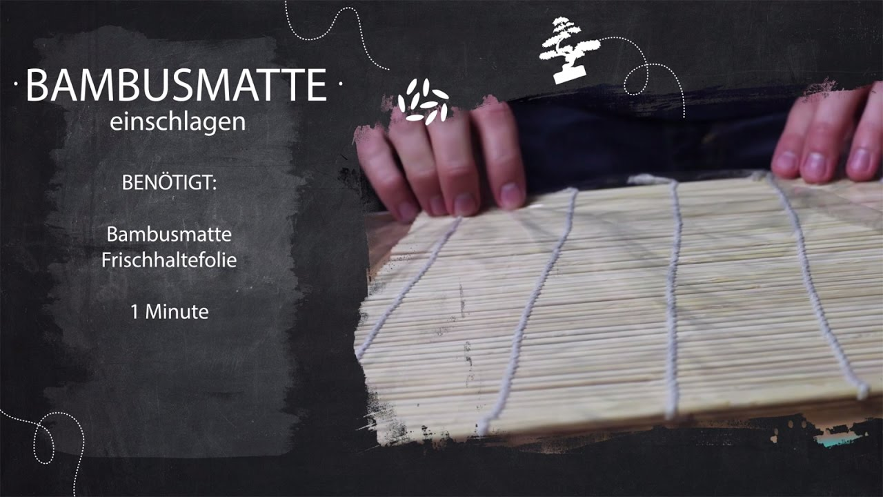 Sushi Kurs Teil 10 Bambusmatte Fur Sushi Vorbereiten Youtube
