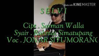 Lirik lagu SELVI Batak Jonar Situmorang
