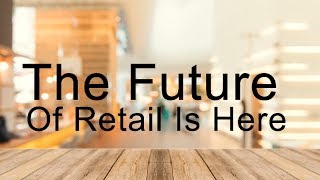 The future of retail is here! Powered by Artificial Intelligence