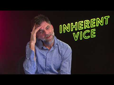 INHERENT VICE  Paul Thomas Anderson discusses his influences