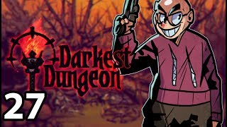 Darkest Dungeon: The Color of Madness - Northernlion Plays - Episode 27 [Funeral]