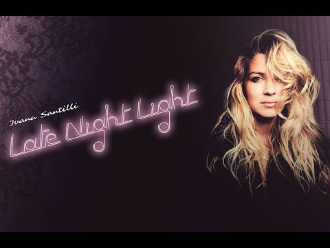 Ivana Santilli - Late Night Light full album