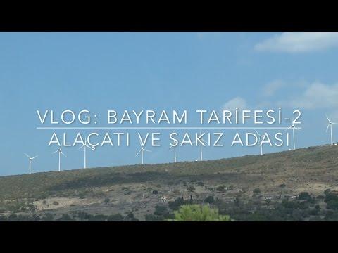 VLOG: Bayram Tarifesi 2   Alaçatı ve Sakız Adası   Next Station Tostçu Erol ;)