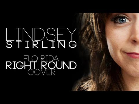 Right Round - Lindsey Stirling (Flo Rida Cover)