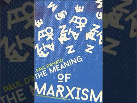 Paul D'Amato   The Meaning of Marxism   07   Chapter Three   The Marxist View of History   Materiali