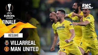 Résumé : Villarreal 1-1 Manchester United (11 tab 10) - Ligue Europa finale