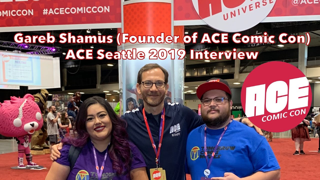 Gareb Shamus (Founder of ACE Comic Con) ACE Seattle 2019 Interview