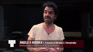 'Àngels a Amèrica' - Making Of - Teatre Lliure
