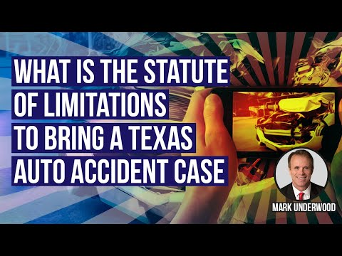 What's the statute of limitations to bring a Texas auto accident case?