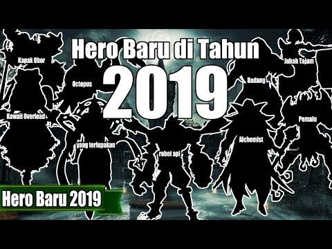 download MANTUL !! 9 HERO BARU YANG AKAN DIRILIS DI TAHUN 2019 - SIAPKAN BP KALIAN