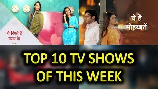 Top 10 Indian TV Shows & Serials (Based on Online TRP) of this Week