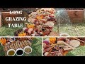 GRAZING TABLE & GRAZING PLATTERS & HOW TO CREATE A GRAZING TABLE