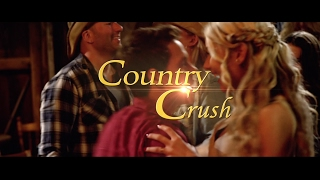 Country Crush (2017) - Official Trailer
