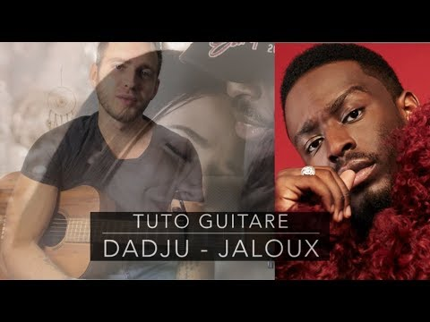 DADJU - Jaloux - Tuto Guitare