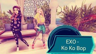 EXO - Ko Ko Bop || клип || Avakin life