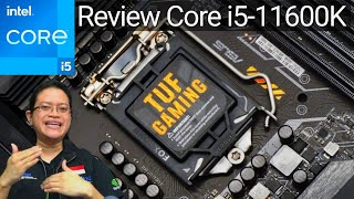 Review Intel Core i5-11600K (feat. ASUS TUF Gaming Z590-PLUS WIFI)