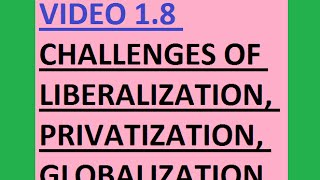 UPSC(IAS) Challenges of liberalization, Privatisation, Globalisation (V 1.8)