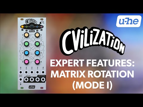 u-he CVilization Expert Features: Matrix Rotation (Mode I)