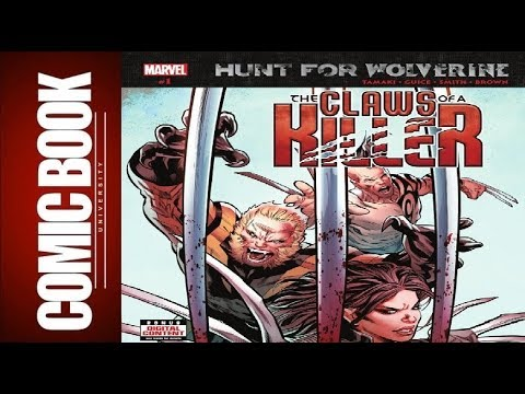 Hunt For Wolverine Claws Of A Killer #1 | COMIC BOOK UNIVERSITY