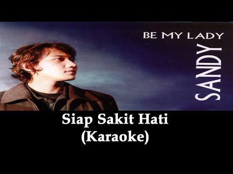 Sandy Canester - Siap Sakit Hati (Karaoke / Cover Instrumental by AdieNote)