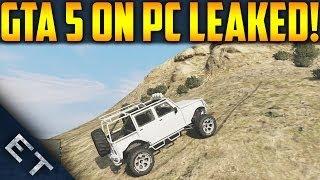 GTA V - PC Footage Leaked & Taken Down! (GTA 5 PC Gameplay Leaked)